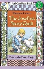 The Josefina Story Quilt : I Can Read Books: Level 3 (Library) - Eleanor Coerr