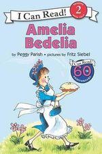 Amelia Bedelia : Amelia Bedelia Ser. - Peggy Parish