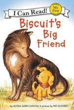 Biscuit's Big Friend : Biscuit - Alyssa Satin Capucilli