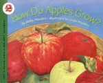 How Do Apples Grow? - Betsy Maestro