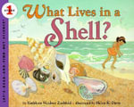 What Lives in a Shell? : Let's Read-and-Find-out Science, Stage 1 - Kathleen Weidner Zoehfeld