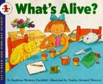 What's Alive? : Let's Read-&-find-out Science S. - Kathleen Weidner Zoehfeld