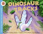 Dinosaur Tracks : Let's-Read-And-Find-Out Science: Stage 2 (Paperback) - Kathleen Weidner Zoehfeld