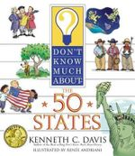 Don't Know Much about the 50 States : Don't Know Much About...(Paperback) - Kenneth C. Davis