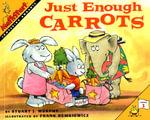 Just Enough Carrots : Comparing Amounts - Stuart J. Murphy