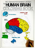 The Human Brain Colouring Book : Coloring Bks. - Marion C. Diamond