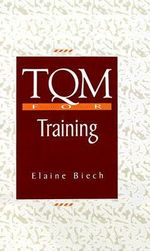 TQM for Training - Elaine Beich