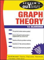 Schaum's Outline of Graph Theory : Including Hundreds of Solved Problems - V.K. Balakrishnan