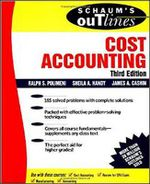 Schaum's Outline of Cost Accounting : Including 185 Solved Problems - Ralph S. Polimeni