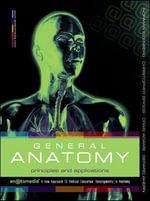 General Anatomy : Principles and Applications - Norman Eizenberg