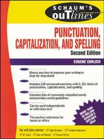 Schaum's Outline of Punctuation, Capitalization and Spelling : Schaum's Outlines - Eugene Ehrlich