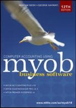 Computer Accounting Using MYOB Business Software V18.5 - Bill Neish