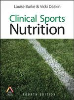 Clinical Sports Nutrition - Louise Burke