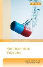 Pocket Guide : Pharmacokinetics Made Easy : 2nd Edition - Donald J. Birkett