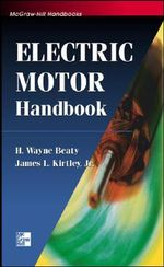 Electric Motor Handbook : Applications and Control - H.Wayne Beaty
