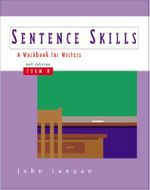 Sentence Skills: Form B : A Workbook for Writers - John Langan