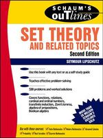 Schaum's Outline of Theory and Problems of Set Theory and Related Topics : Schaum's Outlines - Seymour Lipschutz