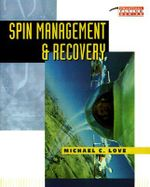 Spin Management and Recovery - Michael C. Love