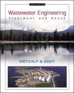 Wastewater Engineering : Treatment and Reuse - Metcalf & Eddy  Inc.