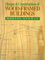 Design and Construction of Wood Framed Buildings - Morton Newman