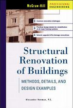 Structural Renovation of Buildings : Methods, Details and Design Examples - Alexander Newman