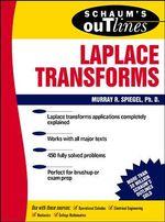 Schaum's Outline of Laplace Transforms : Schaum's Outline Series - Murray R. Spiegel