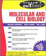 Schaum's Outline of Molecular and Cell Biology - William D. Stansfield