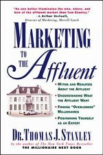Marketing to the Affluent - Thomas J. Stanley