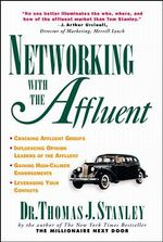 Networking with the Affluent - Thomas J. Stanley