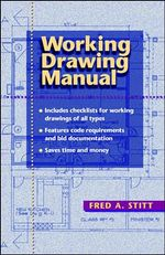 Working Drawing Manual - Fred A. Stitt