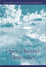 Open Channel Hydraulics - Terry W. Sturm