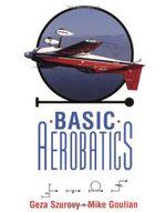 Basic Aerobatics - Geza Szurovy