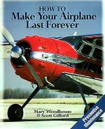 How to Make Your Airplane Last Forever - Mary Woodhouse