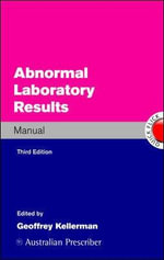 Abnormal Laboratory Results Manual : 3rd Edition - Geoffrey M. Kellerman