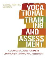 Vocational Training and Assessment : Follow Them and People Will Follow You - Dan Hill
