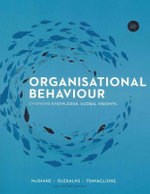 Organisational Behaviour : Emerging Knowledge, Global Insights : 4th Edition - Steven Lattimore McShane