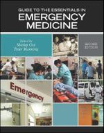 Guide to the Essentials in Emergency Medicine - Shirley Ooi