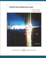 Computing Essentials 2007 - Timothy J. O'Leary