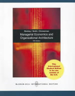 Managerial Economics and Organizational Architecture - James Brickley