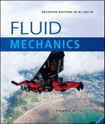 Fluid Mechanics (SI Units) : 7th edition  - Frank M. White