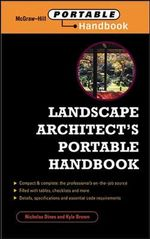 Landscape Architect's Portable Handbook : McGraw-Hill Portable Handbook - Nicholas T. Dines