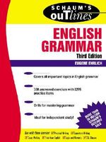 Schaum's Outline of English Grammar : Schaum's Outlines - Eugene Ehrlich