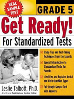 Get Ready! for Standardized Tests : Grade 5 - Leslie E. Talbott
