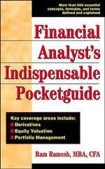 Financial Analyst's Indispensible Pocket Guide - Ram Ramesh