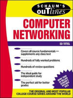 Schaum's Outline of Computer Networking : Schaum's Outlines - Ed Tittel