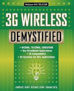 3G Cellular and PCS Demystified : Radio Engineering Fundamentals - Lawrence J. Harte