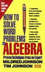 How to Solve Word Problems in Algebra, 2nd Edition - Mildred Johnson