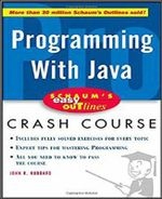 Schaum's Easy Outline of Programming with Java - John R. Hubbard