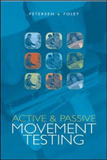 Active and Passive Movement Testing :  Diagnosis and Treatment - Cheryl M. Petersen