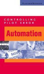 Controlling Pilot Error : Automation - Vladimir Risukhin